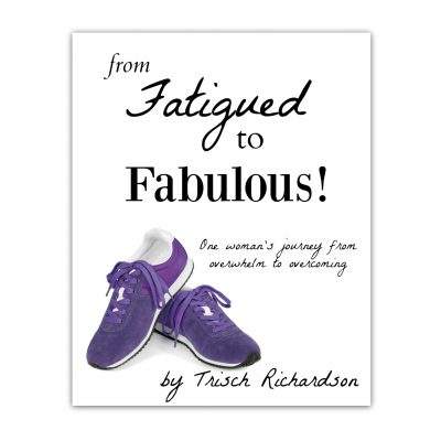 Fatigued to Fabulous eBook